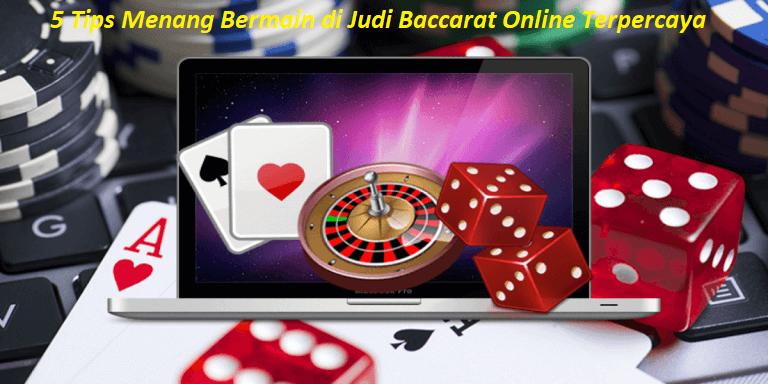 5 Tips Menang Bermain di Judi Baccarat Online